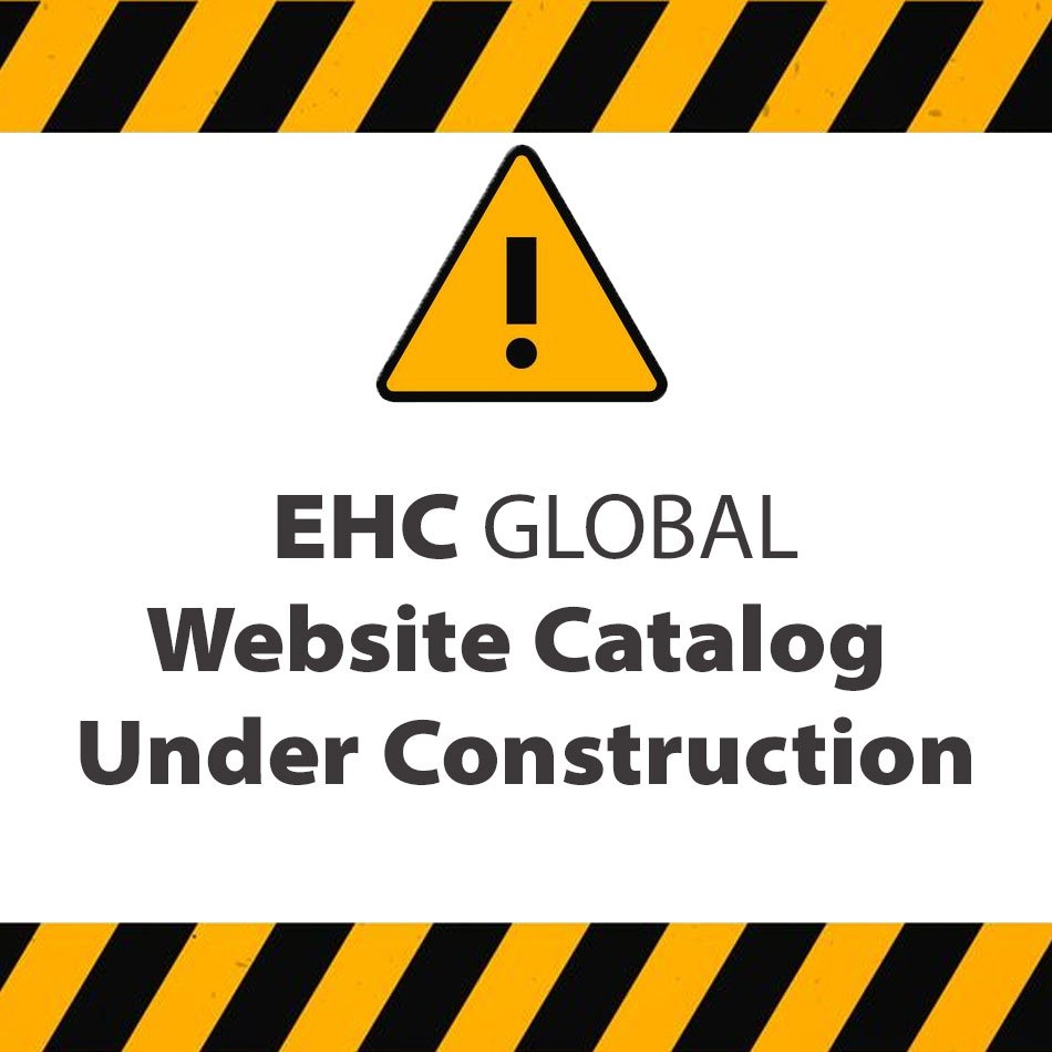 EHC GLOBAL WEBSITE UNDER CONSTRUCTION