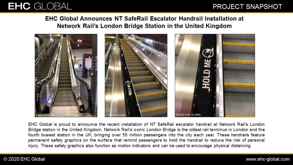 EHC NT SafeRail Escalator Handrail Installation at Network Rail's London Bridge Station UK First