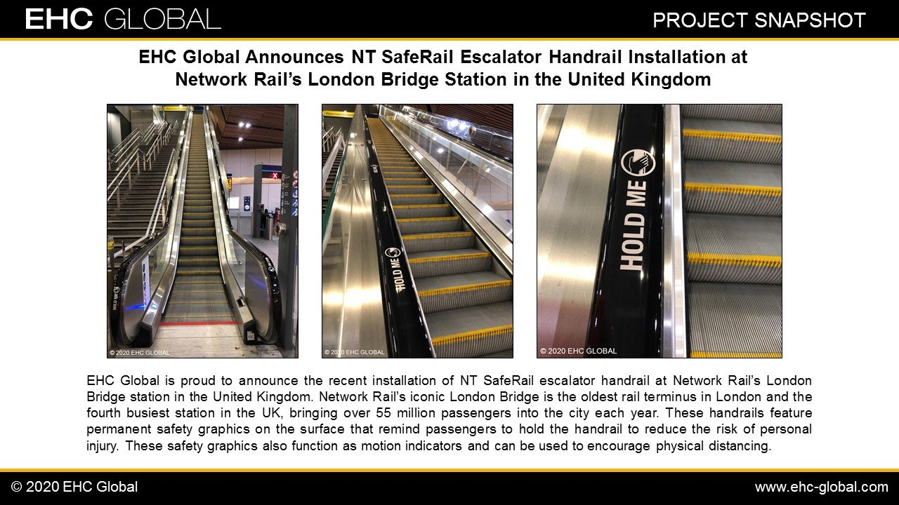 EHC Global Announces NT SafeRail Escalator Handrail Installation at Network Rail's London Bridge Station in the United Kingdom